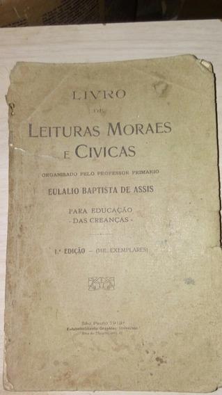 Livro De Leituras Moraes E Cívicas, Eulálio Baptista Deassis