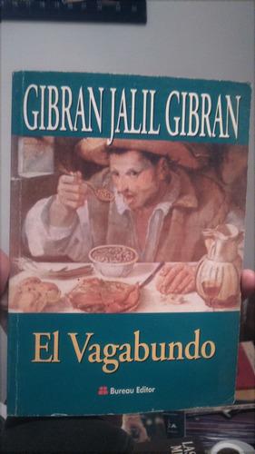 El Vagabundo - Gibran Jalil Gibran - 1999