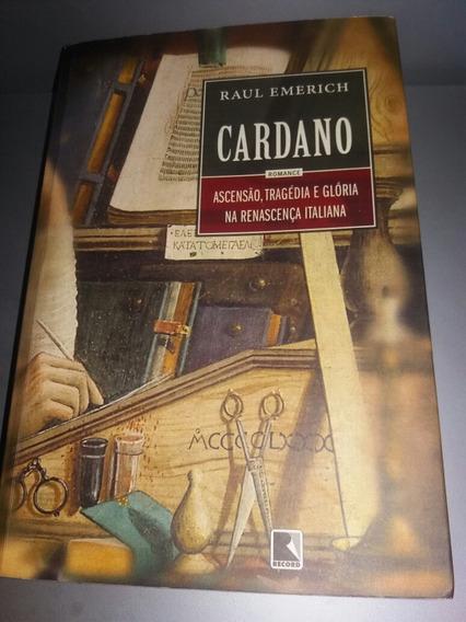 Livro Cardano Raul Emerich Romance * F4