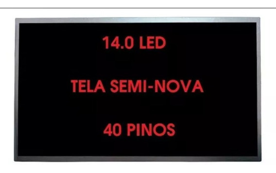 Tela Notebook Led 14.0 B140xw01 Ltn140at01 Lp140wh4