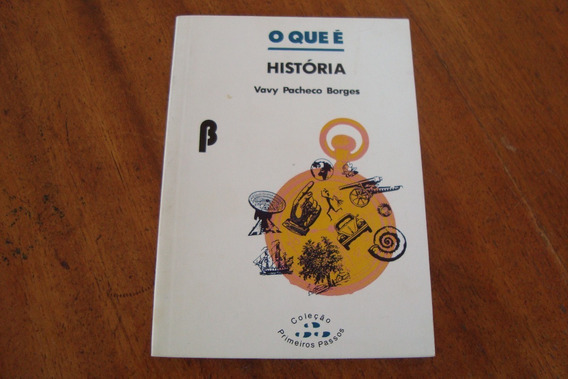 Bolsilivro Primeiros Passos 17 / Que E Historia / Brasiliens