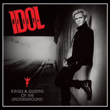 Cd Billy Idol - Kings & Queens Of The Underground