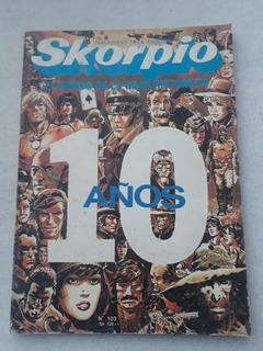 Skorpio N° 103 Año 1984 Skorpio 10 Años