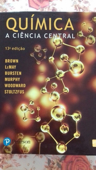 Química A Ciência Central - Brown, Lemay, Bursten, Murphy