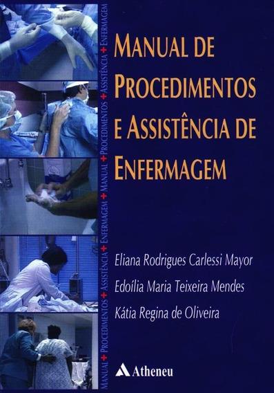 Manual De Procedimentos E Assistencia De Enfermagem