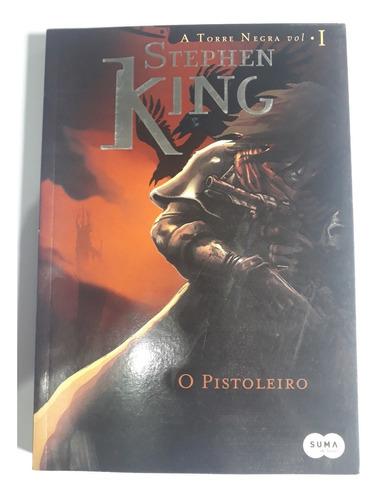 Livro O Pistoleiro - A Torre Negra - Stephen King