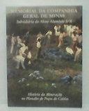 Memorial Da Companhia Geral De Minas - Subsid. Da Alcoa A...