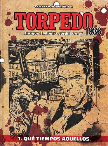 Torpedo 1936 - Vol1 - Que Tiempos Aquellos - Bernet - Panini