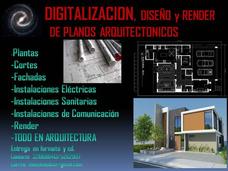 Digitalizacion Planos Auto Cad, Diseño, Render Arquitectura.