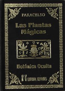 Libro Las Plantas Magicas Botanica Oculta, Paracelso [ Dhl ]