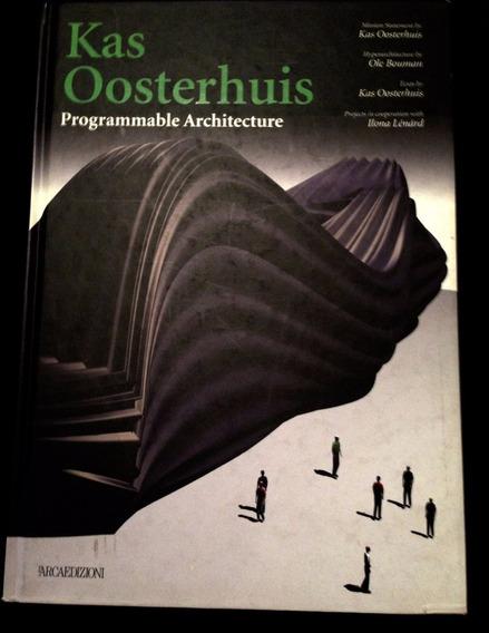 Kas Oosterhuis: Programmable Architecture - Capa Dura