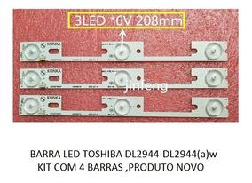 Kit Barras Led Toshiba Dl2944(a)w - Dl2944 - Novo