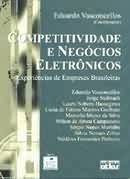 Competitividade E Negocios Eletronicos - Eduardo Vasconcello