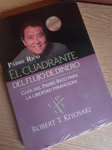 Libro El Cuadrante Del Flujo De Dinero Robert Kiyosaki Nuevo