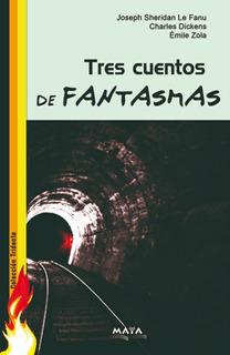 Libro. Tridente De Fantasmas. Tres Cuentos De Fantasmas