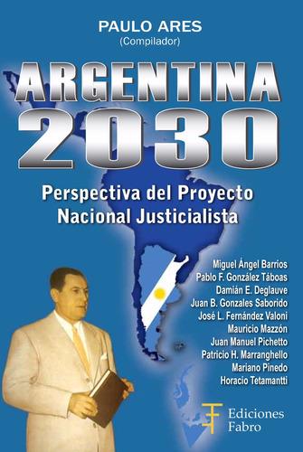 Imagen 1 de 3 de Argentina 2030. Ediciones Fabro