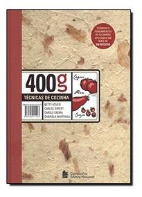 400 Gramas Técnicas De Cozinha