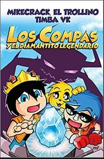 Los Compas Y El Diamantito Legendario Libro Original Full