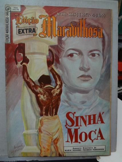 Gibi Edição Maravilhosa Nº 144 Extra Sinhá Moça 1957