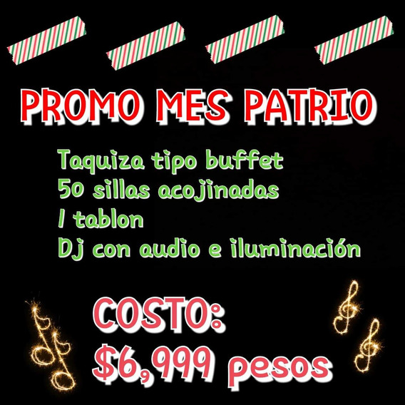 Taquizas, Parrilladas, Coffe Break, Mesas De Dulces,dj Audio