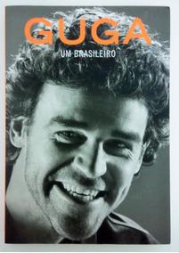 Livro: Guga Um Brasileiro - Biografia Do Ídolo