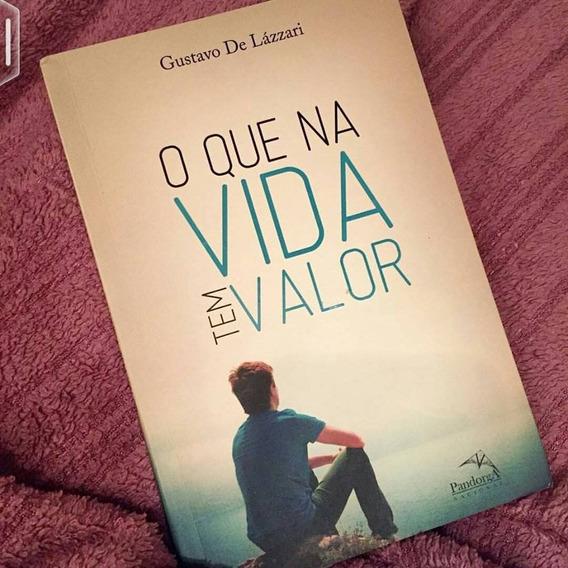 Livro: O Que Na Vida Tem Valor