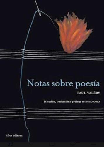 Imagen 1 de 1 de Notas Sobre La Poesía - Paul Valéry