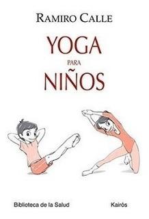 Yoga Para Niños - Ramiro Calle
