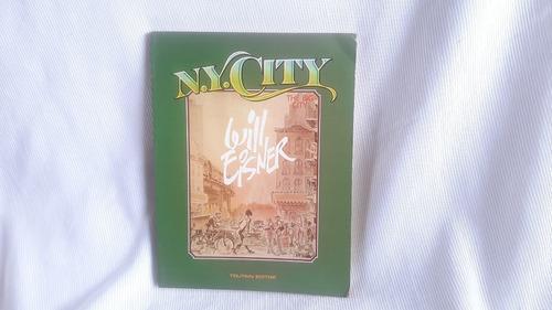 N Y City Will Eisner Toutain Editor Novela Grafica