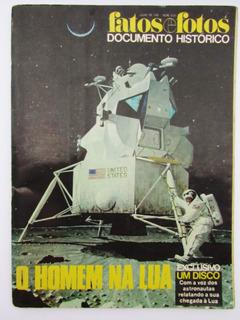 Revista Antiga Fatos E Fotos O Homem Na Lua Julho 1969 Disco