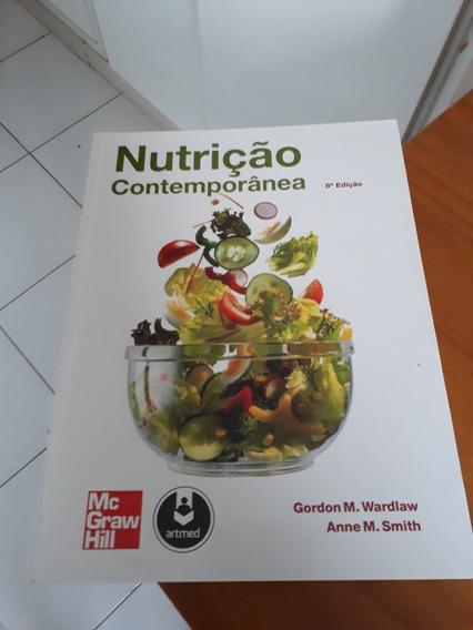 Nutrição Contemporânea Gordon Wardlaw/anne M. Smith #