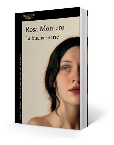Libro La Buena Suerte - Montero Rosa