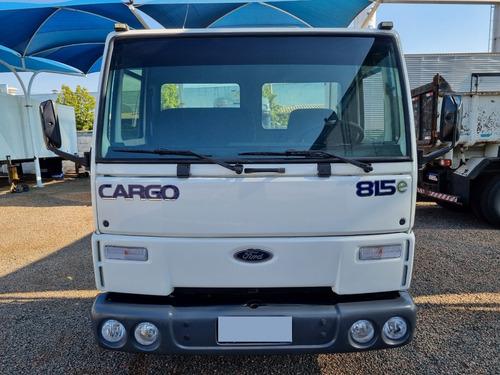 Imagem 1 de 15 de Ford Cargo 815 4x2 - Troca Por Carro De Meu Interesse