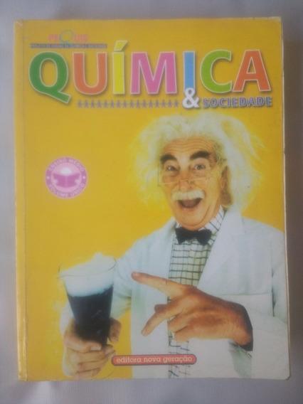 Quimica E Sociedade - Volume Unico