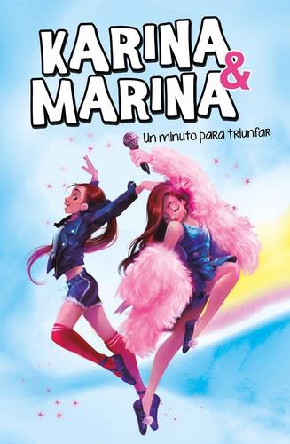 Un Minuto Para Triunfar . Karina Y Marina