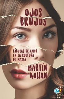 Ojos Brujos, Martín Kohan, Godot