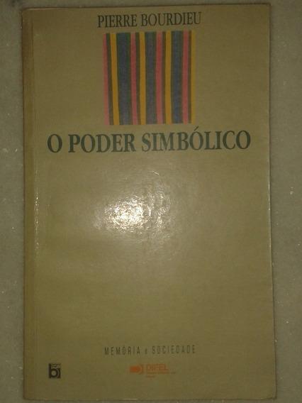 O Poder Simbólico - Pierre Bourdieu - 1 Edição