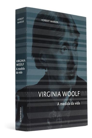 Virginia Woolf A Medida Da Vida Hebert Marder Envio Imediato
