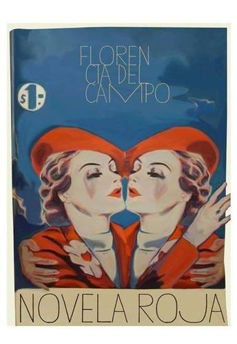 Imagen 1 de 2 de Novela Roja - Florencia Del Campo