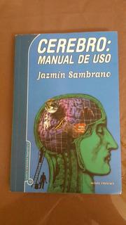 Libro Cerebro Manual De Uso. Jazmin Sambrano