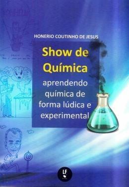 Show De Quimica - Aprendendo Quimica De Forma Ludica E Exp