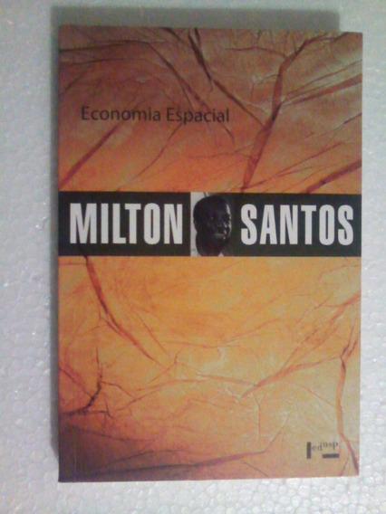 Livro: Economia Espacial - Milton Santos