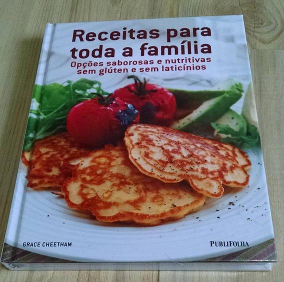 Receitas Para Toda A Família - Publifolha - Grace Cheetham