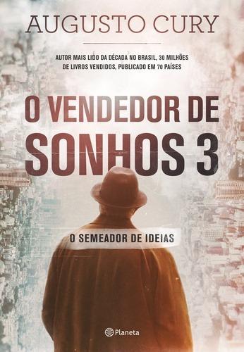 Livro Augusto Cury - Vendedor De Sonhos 3 - Semeador De Idei
