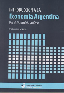 Introducción A La Economía Argentina - Gerardo De Santis