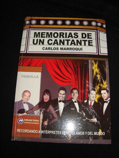 Libro Memorias De Un Cantante Carlos Marroquí Alfredo Sadel