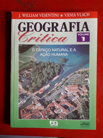 Geografia Crítica Volume 1 De 1997 - Vânia Vlach & Vesentini