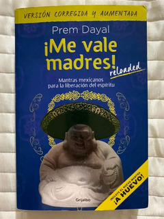 Me Vale Madres - Libro