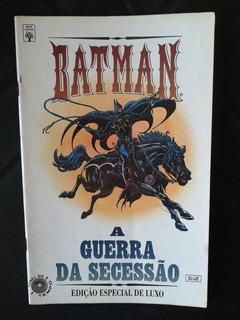 Hq Batman A Guerra Da Secessão Edição Especial De Luxo