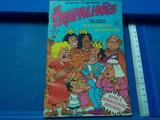 Hq Revista Os Trapalhões Nr 41 Ano 1981 O Casamento Principe